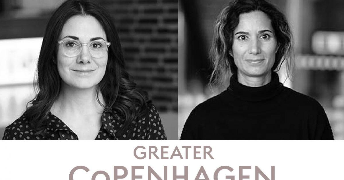 Karin Sandström och Rachelle Lacharité från Greater Copenhagen